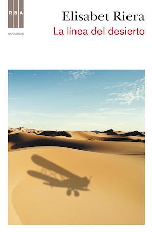 La línea del desierto