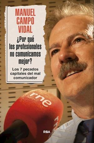 ¿Por qué los profesionales no comunicamos mejor? af Manuel Campo Vidal