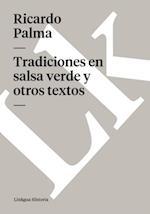 Tradiciones en salsa verde y otros textos af Ricardo Palma
