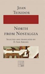 North from Nostalgia af Joan Teixidor