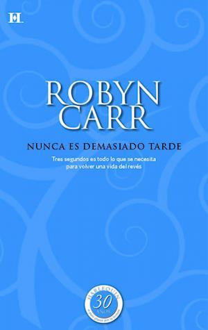 Nunca es demasiado tarde af Robyn Carr