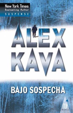 Bajo sospecha af Alex Kava
