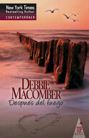 Después del fuego af Debbie Macomber
