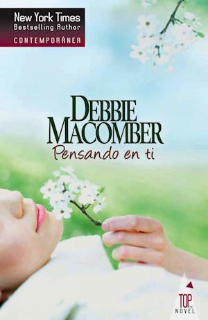 Pensando en ti af Debbie Macomber
