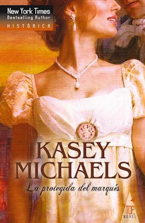 La protegida del marqués af Kasey Michaels