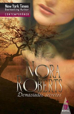 Demasiados secretos af Nora Roberts