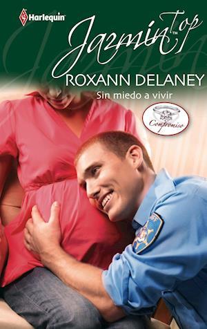 Sin miedo a vivir af Roxann Delaney