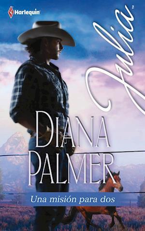 Una misión para dos af Diana Palmer