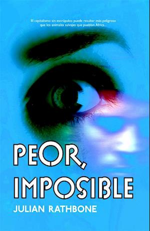 Peor, imposible