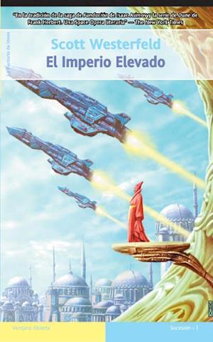 El Imperio elevado