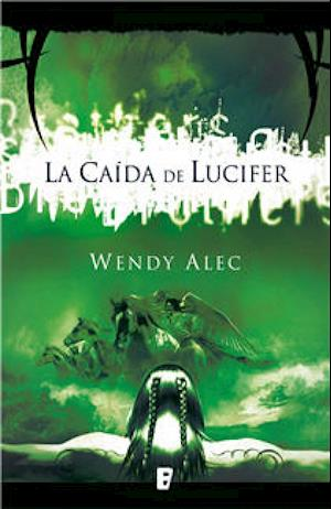 La caída de Lucifer af Wendy Alec