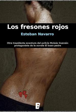 Los fresones rojos af Esteban Navarro Soriano