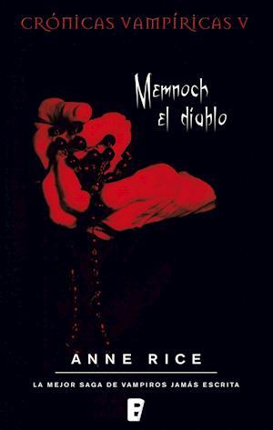 Memnoch el diablo. Crónicas Vampíricas V