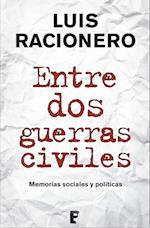 Entre dos guerras civiles af Luis Racionero