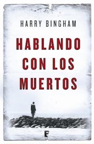 Hablando con los muertos af Harry Bingham