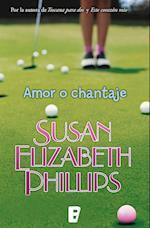 Amor o chantaje af Susan Elizabeth Philips