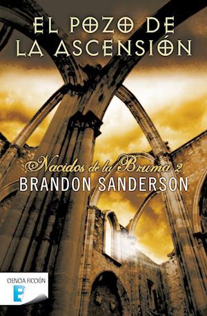 El pozo de la ascensión. Nacidos de la Bruma - Mistborn- II.  (Edición revisada) af Brandon Sanderson