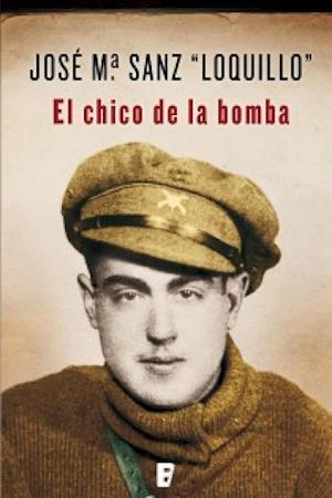 El chico de la bomba af Jose Maria Sanz Beltran