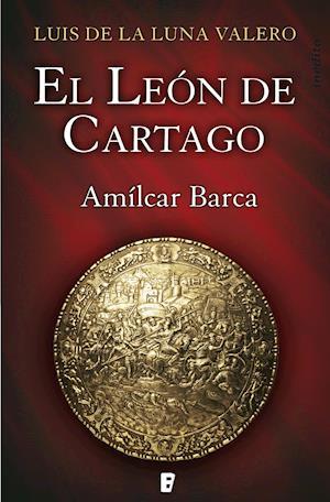 El león de Cartago af Luís De La Luna Valero