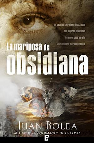 La mariposa de Obsidiana af Juan Bolea