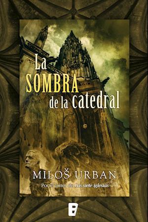 La sombra de la catedral af Milos Urban