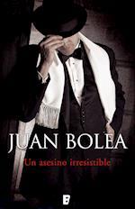 Un asesino irresistible af Juan Bolea