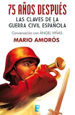 75 años después. Las claves de la guerra civil española af Mario Amoros