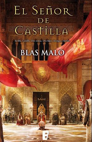 El señor de Castilla af Blas Malo