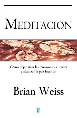 Meditación af Brian Weiss