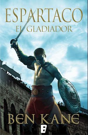 Espartaco. El gladiador