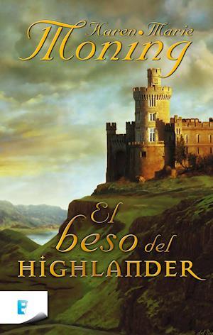 El beso del Highlander af Karen Marie Moning