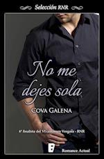 No me dejes sola (Selección RNR) af Cova Galena