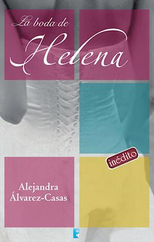 La boda de Helena af Alejandra Alvarez-casas