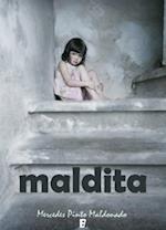 Maldita af Mercedes Pinto Maldonado