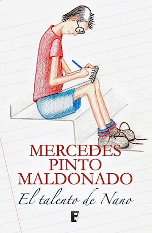 El talento del Nano af Mercedes Pinto Maldonado