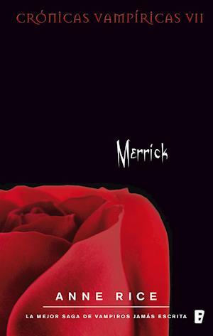 Merrick. Crónicas vampíricas VII