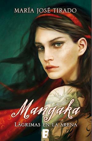 Mangaka. Lágrimas en la arena (Ganadora del IV Premio Vergara-Rincón de la Novela Romántica) af Maria Jose Tirado