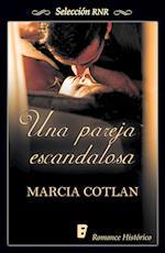 Una pareja escandalosa (Selección RNR) af Marcia Cotlan