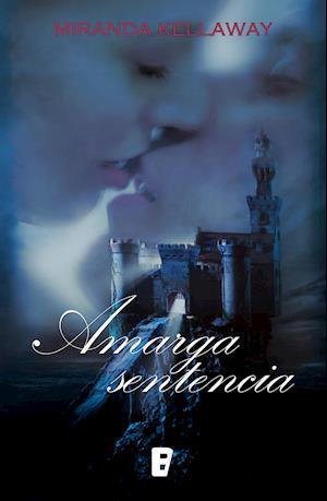Amarga sentencia af Miranda Kellaway