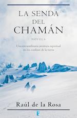 La senda del Chamán af Raul De La Rosa