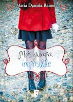 Más guapa, imposible af Maria Daniela Raineri