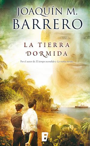 La tierra dormida af Joaquin M. Barrero