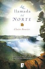 La llamada del norte af Claire Bouvier