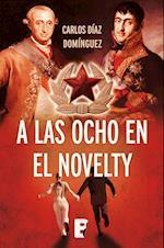 A las ocho en el Novelty af Carlos Diaz Dominguez