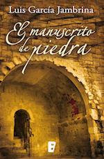 El manuscrito de piedra af Luis Garcia Jambrina
