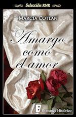 Amargo como el amor (Selección RNR) af Marcia Cotlan