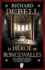 El héroe de Roncesvalles af Richard Dübell