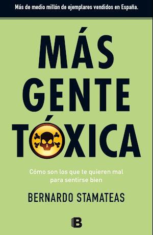 Más gente tóxica af Bernardo Stamateas