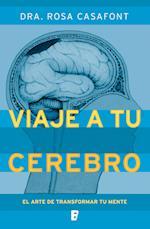 Viaje a tu cerebro af Dra. Rosa Casafont