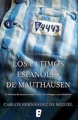 Los últimos españoles de Mauthausen